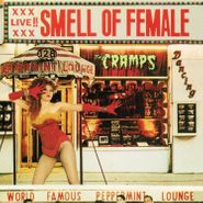 The Cramps, Smell Of Female (CD)