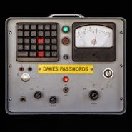 Dawes, Passwords [Colored Vinyl] (LP)