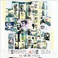 Terraplane Sun, Ya Never Know (CD)