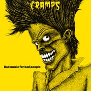 The Cramps, Bad Music For Bad People [Yellow Vinyl] (LP)