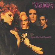 The Cramps, Songs The Lord Taught Us (LP)