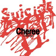 "Suicide, Cheree / I Remember [Record Store Day] (7"")"