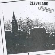 Various Artists, Cleveland Confidential [Record Store Day] (LP)