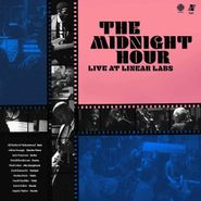 The Midnight Hour, The Midnight Hour Live At Linear Labs (CD)