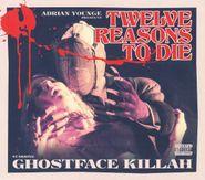 Ghostface Killah, Twelve Reasons To Die [Deluxe Edition] (CD)