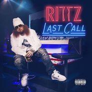 Rittz, Last Call (CD)