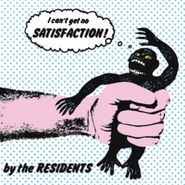 """The Residents, Satisfaction [Record Store Day] (7"""")"""