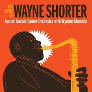 Jazz At Lincoln Center Orchestra, The Music Of Wayne Shorter (CD)