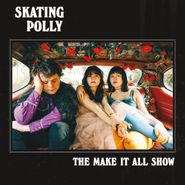 Skating Polly, The Make It All Show (CD)