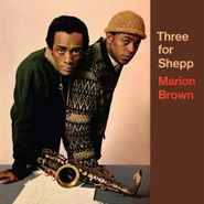 Marion Brown, Three For Shepp (LP)