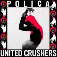 Poliça, United Crushers (CD)