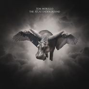 Tom Morello, The Atlas Underground (LP)