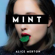 Alice Merton, Mint [Green Vinyl] (LP)