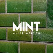 Alice Merton, Mint [Mint White Colored Vinyl] (LP)