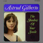 Astrud Gilberto, The Shadow Of Your Smile [180 Gram Vinyl] (LP)