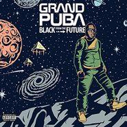 Grand Puba, Black From The Future (CD)