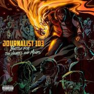Journalist 103, Battle For The Hearts Ands Minds (CD)