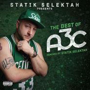 Statik Selektah, The Best Of A3C (CD)