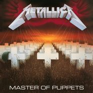 Metallica, Master Of Puppets [Remastered 180 Gram Vinyl] (LP)