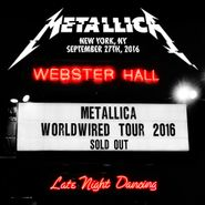 Metallica, Live At Webster Hall, New York, NY, September 27th, 2016 (LP)