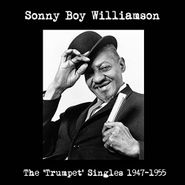 Sonny Boy Williamson, The 'Trumpet' Singles 1947-1955 (LP)