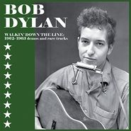 Bob Dylan, Walkin' Down The Line: 1962-1963 Demos & Rare Tracks (LP)