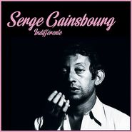 Serge Gainsbourg, Indifférente (LP)