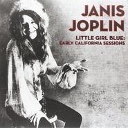 Janis Joplin, Little Girl Blue: Early California Sessions (LP)