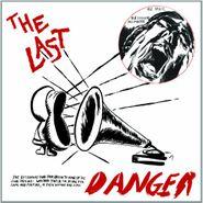 The Last, Danger (LP)