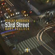 Robert Kaddouch, 53rd Street (CD)