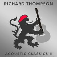 Richard Thompson, Acoustic Classics II (CD)