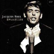 Jacques Brel, Bruxelles (LP)