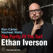 Ethan Iverson, The Purity Of The Turf (CD)