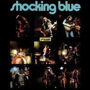 Shocking Blue, 3rd Album [180 Gram Vinyl] (LP)