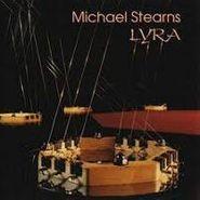 Michael Stearns, Lyra (CD)