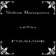 16 Horsepower, Folklore (LP)