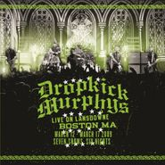 Dropkick Murphys, Live On Lansdowne Boston, MA: March 12-17 2009: Seven Shows Six Nights [180 Gram Vinyl] (LP)