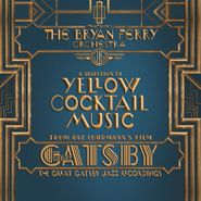 The Bryan Ferry Orchestra, The Great Gatsby [OST] (LP)