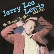 Jerry Lee Lewis, Up Through The Years 1956-1963 [180 Gram Vinyl] (LP)
