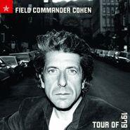 Leonard Cohen, Field Commander Cohen: Tour Of 1979 [180 Gram Vinyl] (LP)