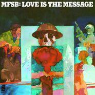 MFSB, Love Is The Message [180 Gram Vinyl] (LP)