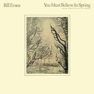 Bill Evans, You Must Believe In Spring [180 Gram Vinyl] (LP)