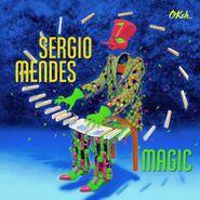 Sergio Mendes, Magic [180 Gram Vinyl] (LP)