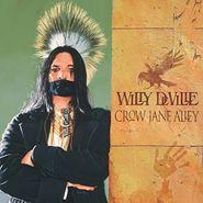 Willy DeVille, Crow Jane Alley [180 Gram Vinyl] (LP)