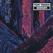 Tom Trago, Bergen (LP)