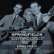 The Springfields, Kinda Folksy: The Original Album + Singles - A & B Sides (LP)