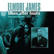 Elmore James, Blues After Hours Plus (LP)