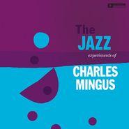 Charles Mingus, Jazz Experiments Of Charles Mingus (LP)