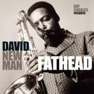 "David ""Fathead"" Newman, Fathead: Ray Charles Presents David Newman (LP)"