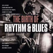 Various Artists, The Birth Of Rhythm & Blues (LP)